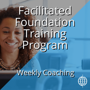 Facilitated Foundation Training - FFT - Weekly Coaching